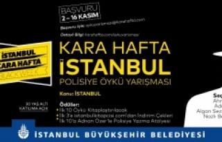 KARA HAFTA İSTANBUL ÖYKÜ YARIŞMASI'NA BAŞVURULAR...