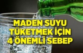 MADEN SUYU TÜKETMEK İÇİN 4 ÖNEMLİ SEBEP!