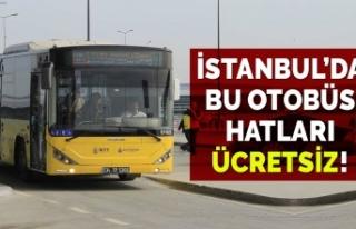 İstanbul'da bu İETT otobüs hatları 7/24 ücretsiz...