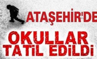Ataşehir'de 20 Şubat Cuma günü okullar tatil edildi