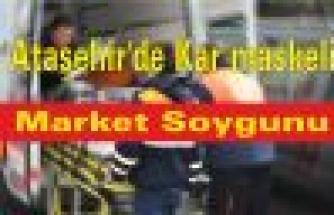Ataşehir'de Kar maskeli Market Soygunu