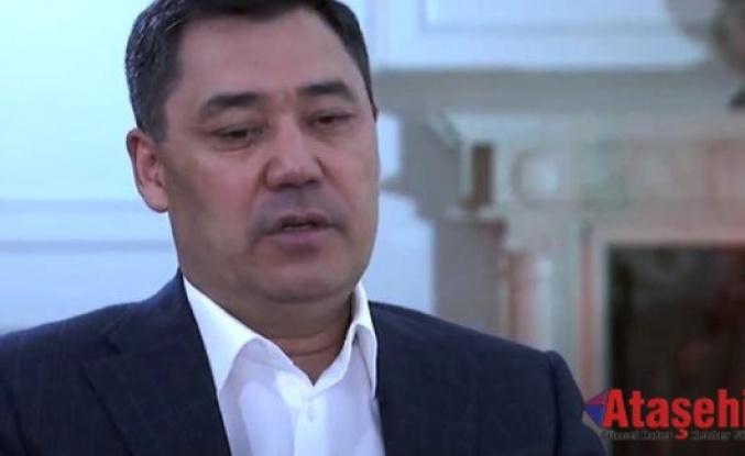 Kırgızistan Cumhurbaşkanı Caparov: Bizim bin yıllık ortak tarihimiz var