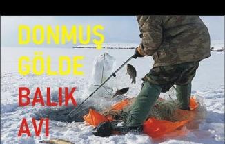Buz Tutan Gölde balık avı