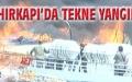 İstanbul Ahırkapı'da tekne yangını