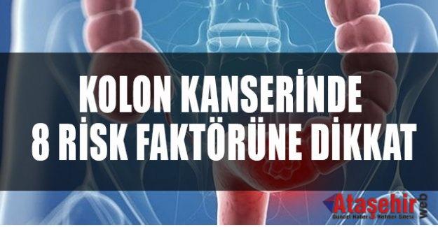 KOLON KANSERİNDE 8 RİSK FAKTÖRÜNE DİKKAT