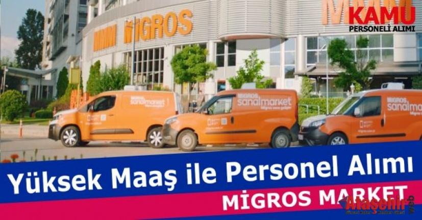 Migros'a Personel Alımı yapılacaktır