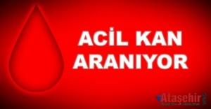 ACİL KAN ARANIYOR