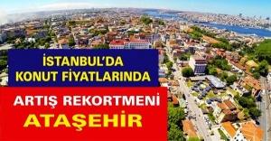 İSTANBUL'DA KONUT FİYATLARINDA ARTIŞ REKORTMENİ ATAŞEHİR