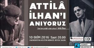 ATİLLÂ İLHAN KADIKÖY'DE ANILACAK