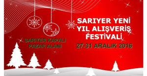 """""""SARIYER YENİ YIL ALIŞVERİŞ FESTİVALİ"""""""