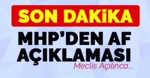 AF MHP'NİN GÜNDEMİNDE