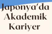Japonyada Akademik Kariyer