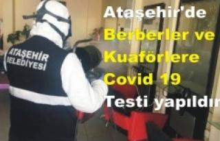 Ataşehir'de Berberler ve Kuaförlere Covid 19...