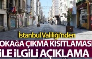 İstanbul Valiliği'nden sokağa çıkma kısıtlaması...