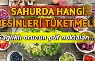 SAHURDA TOK TUTAN BESİN ÖNERİLERİ