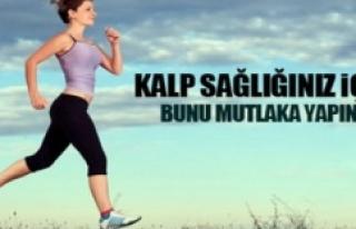 """""""DAHA SAĞLIKLI KALPLER İÇİN HAREKET EDİN"""""""
