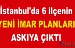 İstanbul'da bu 6 ilçenin Yeni imar planları...