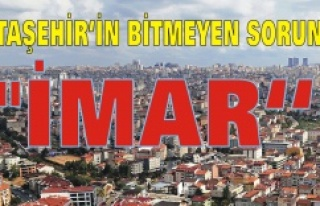 """ATAŞEHİR'İN BİTMEYEN SORUNU """"İMAR"""""""