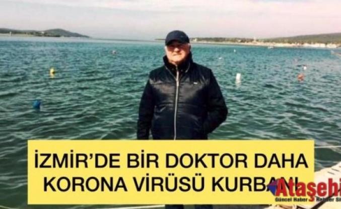 İzmir'de bir doktor daha korona vürüs kurbanı