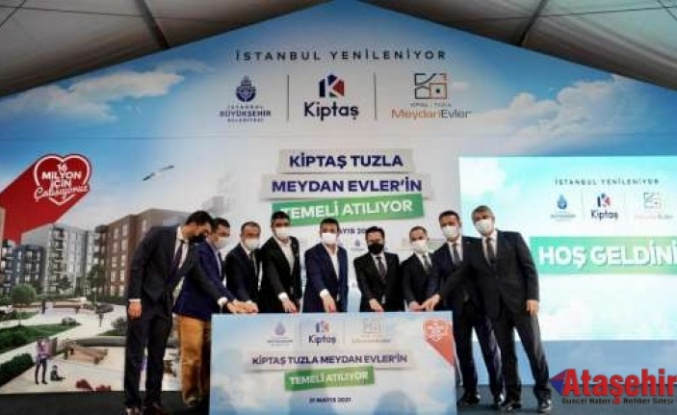 """""""KİPTAŞ Tuzla Meydan Evleri""""nin temeli törenle atıldı"""